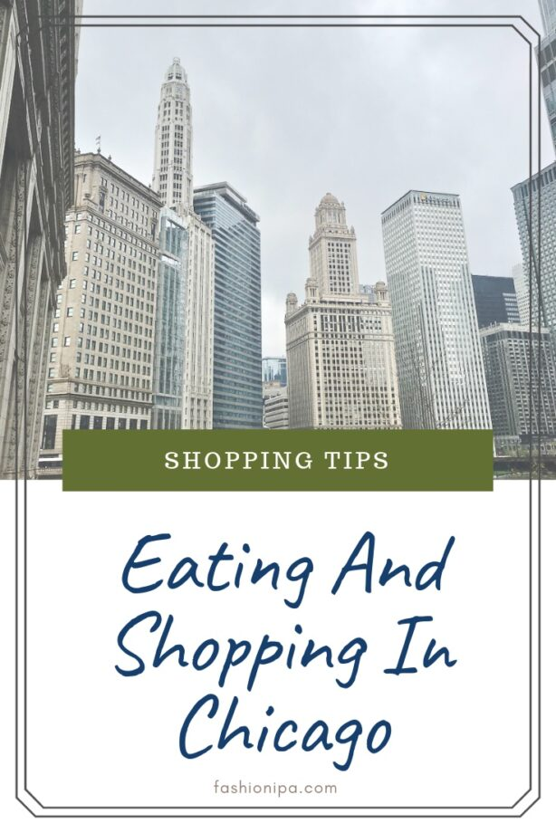 Eating And Shopping In Chicago