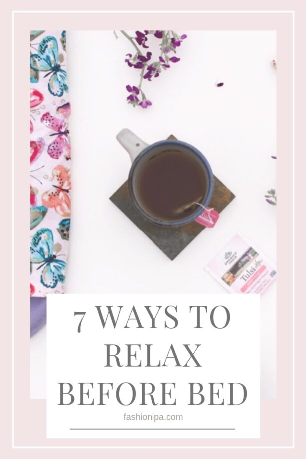 7 Ways To Relax Before bed