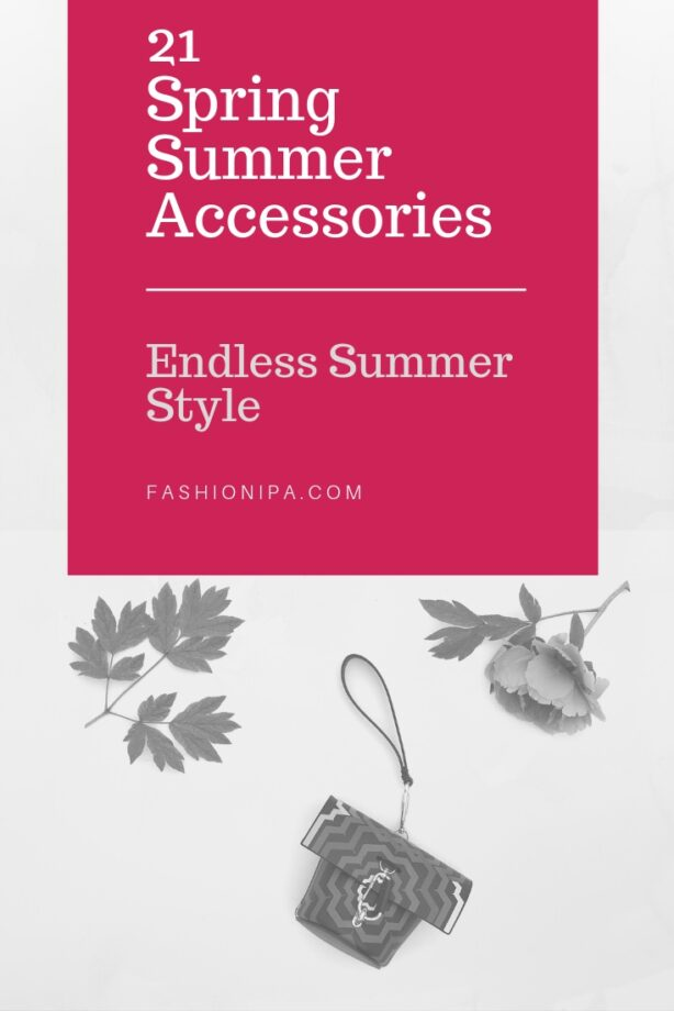 21 Spring Summer Accessories